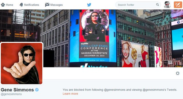 I was blocked by Gene Simmons ... of KISS